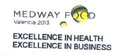 MEDWAY FOOD VALENCIA 2013 EXCELLENCE IN HEALTH EXCELLENCE IN BUSINESS
