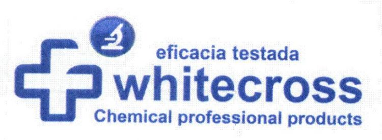 EFICACIA TESTADA , WHITECROSS, CHEMICAL PROFESSIONAL PRODUCTS