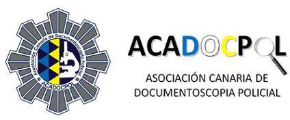 ACADOCPOL ASOCIACION CANARIA DE DOCUMENTOSCOPIA POLICIAL