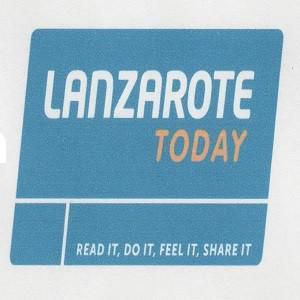 LANZAROTE TODAY READ IT DO IT FEEL IT SHARE IT
