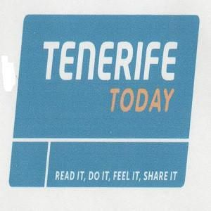 TENERIFE TODAY READ IT DO IT FEEL IT SHARE IT