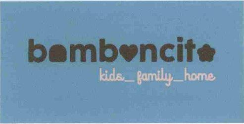 BOMBOCITO KIDS_FAMILY_HOME