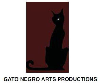 GATO NEGRO ARTS PRODUCTIONS