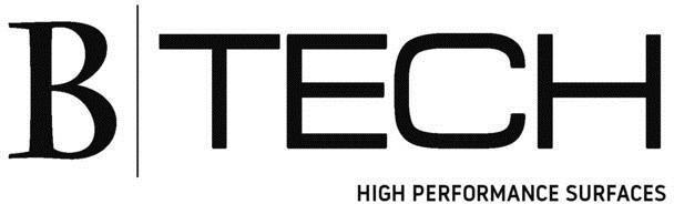 B-TECH HIGH PERFOMANCE SURFACES