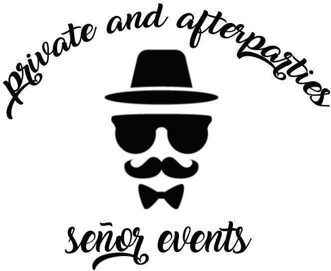 PRIVATE AND AFTERPARTIES SEÑOR EVENTS