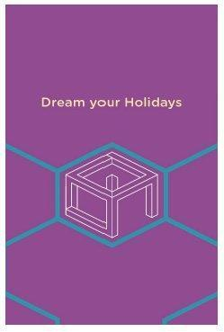 DREAM YOUR HOLIDAYS