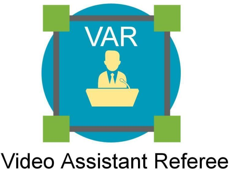 VIDEO ASSISTANT REFEREE  VAR