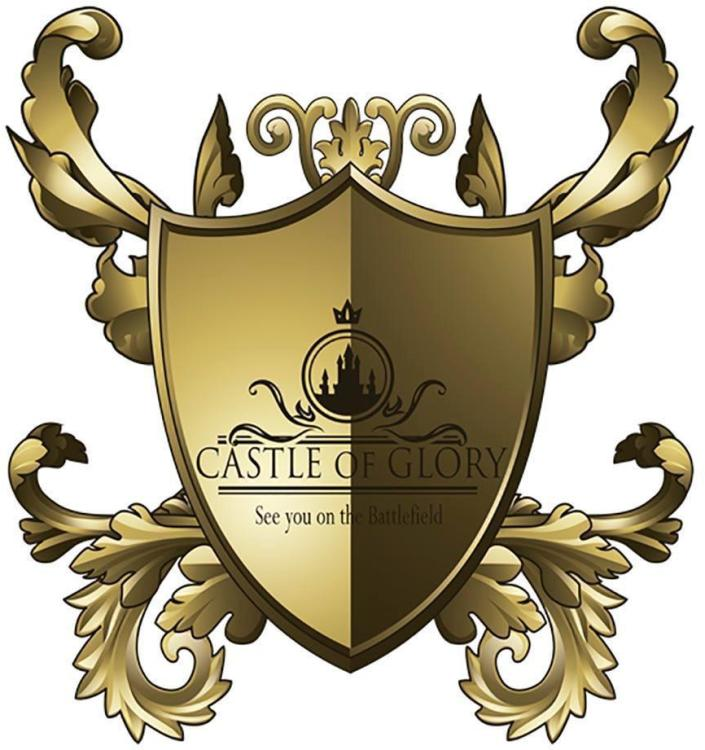 CASTLE OF GLORY see you on the Battlefield