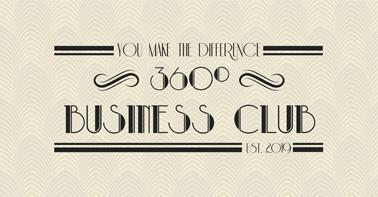 YOU MAKE THE DIFFERENCE 360º BUSINESS CLUB EST. 2019